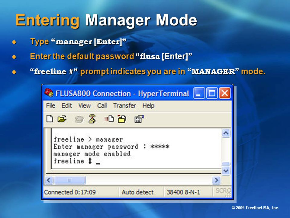 Entering Manager Mode Type manager [Enter]